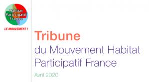 image Capture_decran_20200518_100300.png (69.8kB) Lien vers: https://www.habitatparticipatif-france.fr/files/Tribune_HPF_Mai-2020.pdf